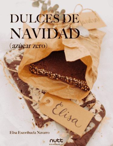 dulces de navidad azucar zero nutricionista elisa escorihuela