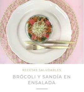 receta ensalada de brocoli y sandia nutricionista valencia nutt