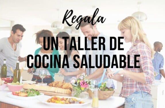 Regala un taller dude cocina saludable en valencia